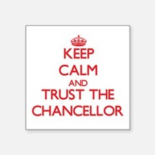 Keep Calm and Trust the Chancellor Sticker