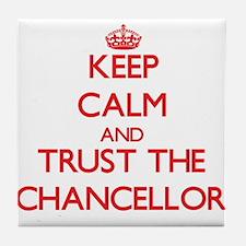 Keep Calm and Trust the Chancellor Tile Coaster