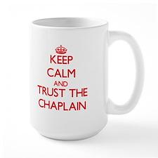 Keep Calm and Trust the Chaplain Mugs