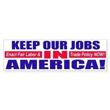 Keep Jobs in America Bumper Bumper Sticker