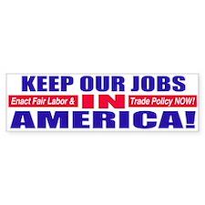 Keep Jobs in America Bumper Car Sticker