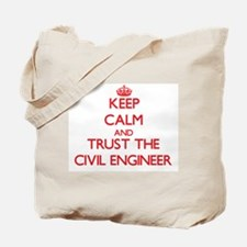 Keep Calm and Trust the Civil Engineer Tote Bag