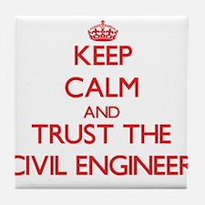 Keep Calm and Trust the Civil Engineer Tile Coaste