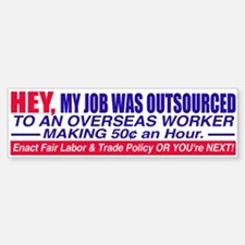 Job Outsourced Bumper Bumper Bumper Sticker