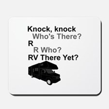RV Knock, knock Mousepad