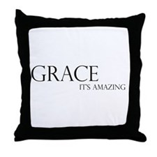 Black Grace It's Amazing Throw Pillow
