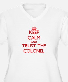 Keep Calm and Trust the Colonel Plus Size T-Shirt