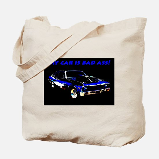 My Car Is Bad Ass Tote Bag