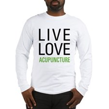Live Love Acupuncture Long Sleeve T-Shirt