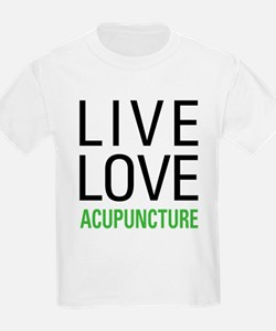 Live Love Acupuncture T-Shirt