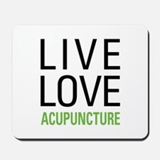Live Love Acupuncture Mousepad