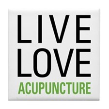 Live Love Acupuncture Tile Coaster