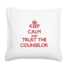 Keep Calm and Trust the Counselor Square Canvas Pi