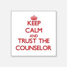 Keep Calm and Trust the Counselor Sticker