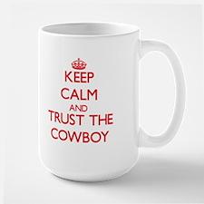 Keep Calm and Trust the Cowboy Mugs