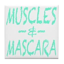 Muscles and Mascara Tile Coaster