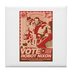all hail robot nixon Tile Coaster