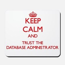 Keep Calm and Trust the Database Administrator Mou