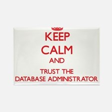 Keep Calm and Trust the Database Administrator Mag
