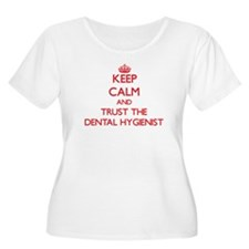 Keep Calm and Trust the Dental Hygienist Plus Size