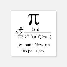 Pi by Sir Isaac Newton Sticker