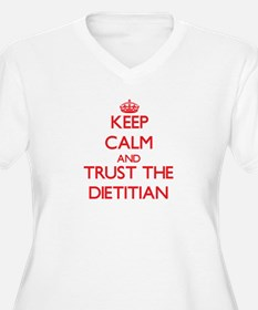 Keep Calm and Trust the Dietitian Plus Size T-Shir