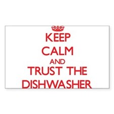 Keep Calm and Trust the Dishwasher Decal