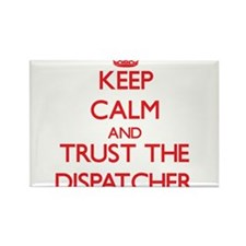 Keep Calm and Trust the Dispatcher Magnets