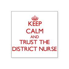 Keep Calm and Trust the District Nurse Sticker