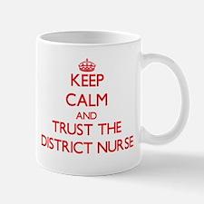 Keep Calm and Trust the District Nurse Mugs