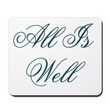 All is Well Design #437 Mousepad