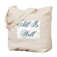 All Is Well/Really Well Design #437 Tote Bag