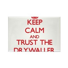 Keep Calm and Trust the Drywaller Magnets