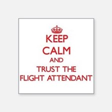 Keep Calm and Trust the Flight Attendant Sticker