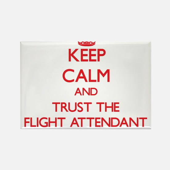 Keep Calm and Trust the Flight Attendant Magnets
