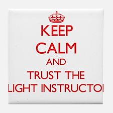 Keep Calm and Trust the Flight Instructor Tile Coa
