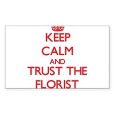 Keep Calm and Trust the Florist Decal