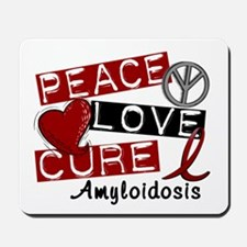 Peace Love Cure Amyloidosis Mousepad