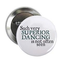 Superior Dancing Button