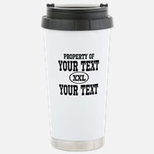 Property of Your Text Travel Mug