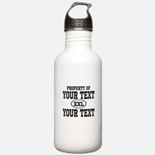 Property of Your Text Water Bottle
