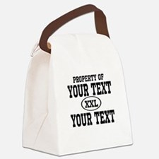 Property of Your Text Canvas Lunch Bag