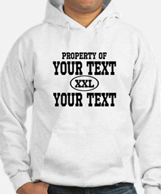 Property of Your Text Hoodie