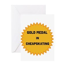 Gold Medal in Cheapskating Greeting Cards