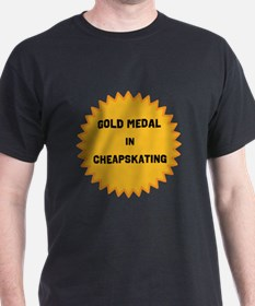 Gold Medal in Cheapskating T-Shirt