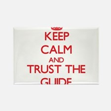 Keep Calm and Trust the Guide Magnets