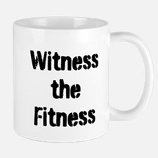 Witness the Fitness Mugs