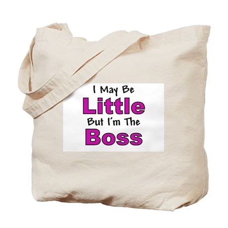 I'm The Boss - Pink Tote Bag