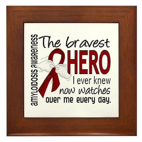 Bravest Hero I Knew Amyloidosis Framed Tile