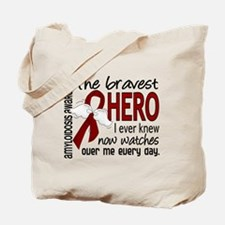 Bravest Hero I Knew Amyloidosis Tote Bag